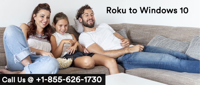 Roku to Windows 10