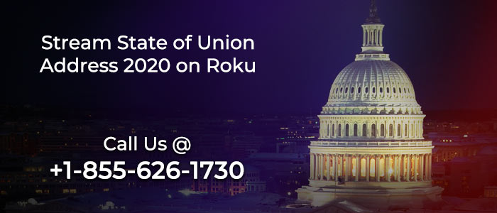 Stream State of the Union Address 2020 on Roku