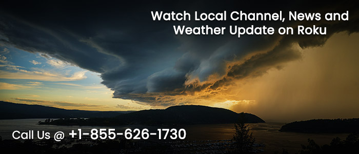 Watch Local News Channels and Weather Report