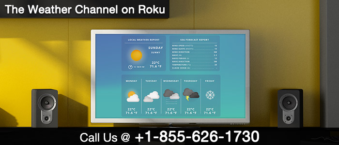The Weather Channel on Roku - weathergroup.com/activate